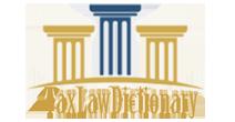 TaxLawDictionary.com